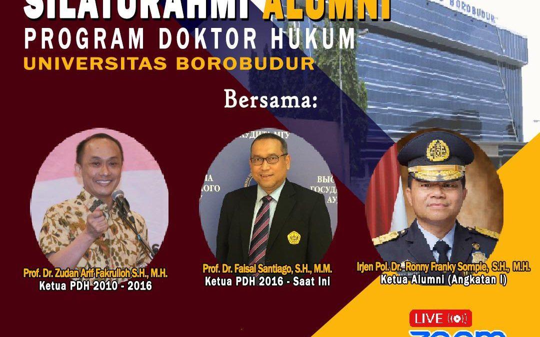 Silaturahmi Alumni Program Doktor Hukum Universitas Borobudur